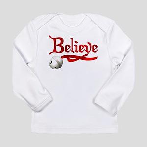 Believe Long Sleeve Infant T-Shirt