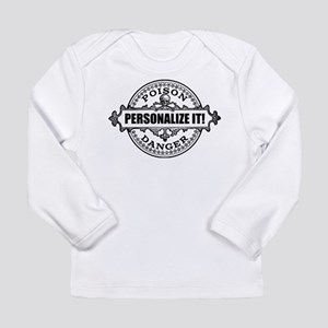 PERSONALIZED Poison Label Long Sleeve T-Shirt
