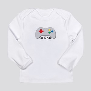 Live To Play! Long Sleeve T-Shirt