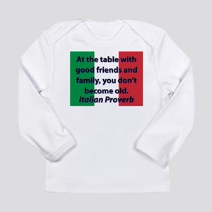At The Table With Good Friends Long Sleeve T-Shirt