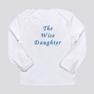 The Wise Daughter Passover Long Sleeve T-Shirt