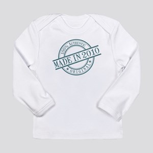 Made in 2010 Long Sleeve Infant T-Shirt