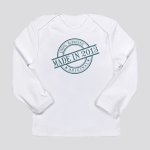 Made in 2013 Long Sleeve Infant T-Shirt
