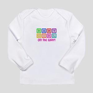 BABY GIRL ON THE WAY Long Sleeve T-Shirt