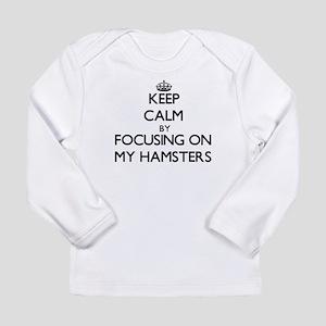 Keep Calm by focusing on My Ha Long Sleeve T-Shirt