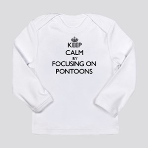 Keep Calm by focusing on Ponto Long Sleeve T-Shirt