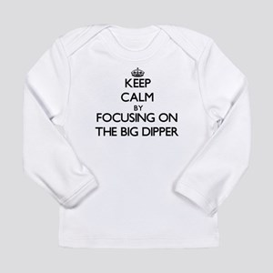 Keep Calm by focusing on The B Long Sleeve T-Shirt