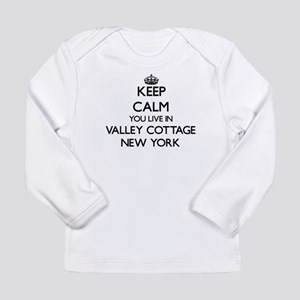 Keep calm you live in Valley C Long Sleeve T-Shirt