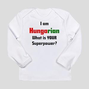 i am hungarian Long Sleeve Infant T-Shirt