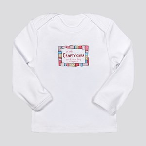 QUILTING HUMOR Long Sleeve T-Shirt
