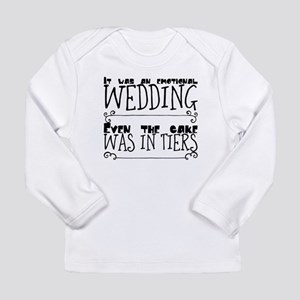 It was an emotional wedding. E Long Sleeve T-Shirt