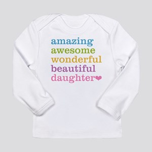 Amazing Daughter Long Sleeve Infant T-Shirt