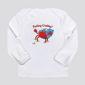 Feeling Crabby? Long Sleeve T-Shirt