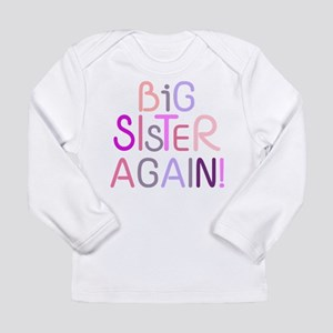 Big Sister Again Long Sleeve T-Shirt