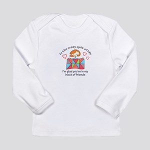 QUILT CRAZY LIFE Long Sleeve T-Shirt