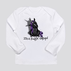 Ima Fuckin Unicorn /Black Long Sleeve T-Shirt
