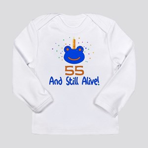 55 And Still Alive Long Sleeve Infant T-Shirt