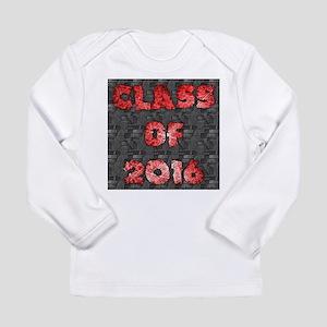 Class of 2016 - red graffiti o Long Sleeve T-Shirt