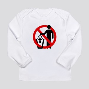No Trashing Babies Long Sleeve Infant T-Shirt