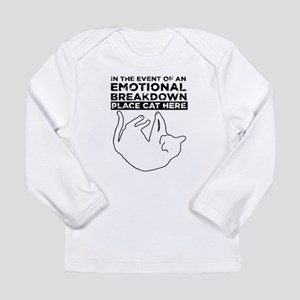 Emotional breakdown place Cat here Long Sleeve T-S