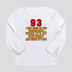 93 Birthday Designs Long Sleeve Infant T-Shirt