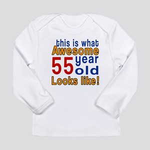 This Is What Awesome 55 Long Sleeve Infant T-Shirt