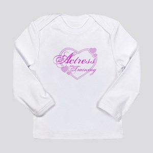 Actress-In-Training Design I Long Sleeve Infant T-