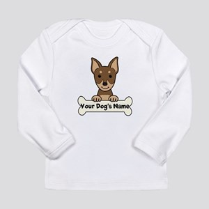 Personalized Min Pin Long Sleeve Infant T-Shirt