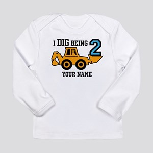I Dig Being 2 Personalized Long Sleeve Infant T-Sh