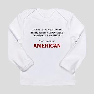 Trump calls me AMERICAN Long Sleeve T-Shirt
