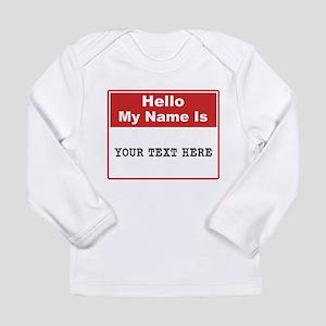 Custom Name Tag Long Sleeve Infant T-Shirt