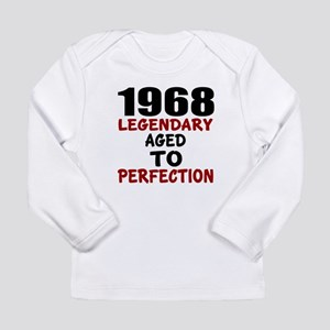1968 Legendary Aged To Long Sleeve Infant T-Shirt