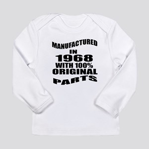 Manufactured In 1968 Long Sleeve Infant T-Shirt