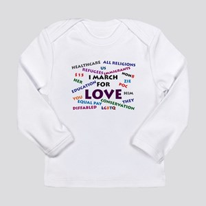 I March for Love Long Sleeve T-Shirt