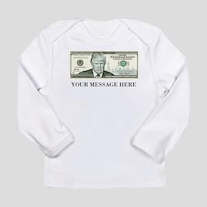 Donald Trump One Billion Dollar Bill Long Sleeve T