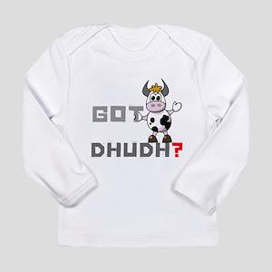 Got Dhudh? Long Sleeve T-Shirt