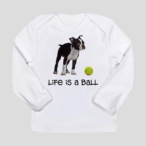 Boston Terrier Life Long Sleeve Infant T-Shirt