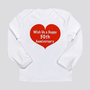 Wish us a Happy 50th Anniversary Long Sleeve Infan