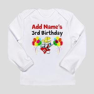 HAPPY 3RD BIRTHDAY Long Sleeve Infant T-Shirt