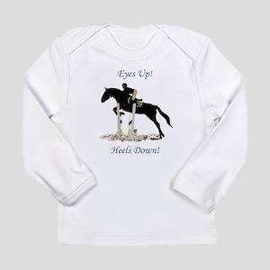 Eyes Up! Heels Down! Horse Long Sleeve Infant T-Sh