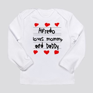 Alfredo Loves Mommy and Daddy Long Sleeve Infant T