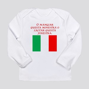 Italian Proverb Eat This Soup Long Sleeve T-Shirt