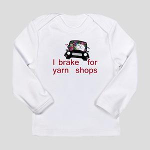 Brake for yarn shops Long Sleeve Infant T-Shirt