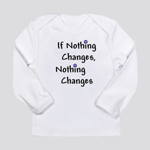 If Nothing Changes Nothing Changes - Recovery Long
