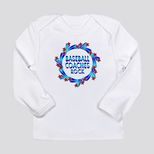 Baseball Coaches Rock Long Sleeve Infant T-Shirt