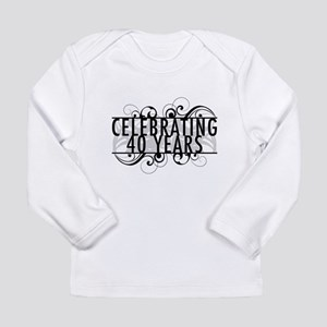 Celebrating 40 Years Long Sleeve Infant T-Shirt