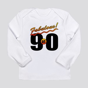 Fabulous At 90 Long Sleeve Infant T-Shirt