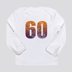 Cool 60th Birthday Long Sleeve Infant T-Shirt