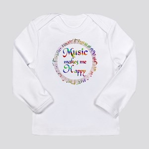 Music makes me Happy Long Sleeve Infant T-Shirt