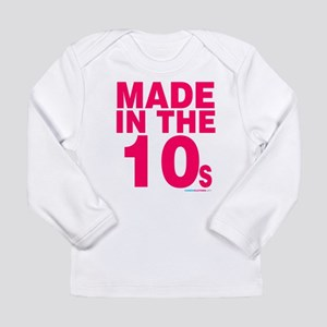 Made in the 10s Long Sleeve Infant T-Shirt